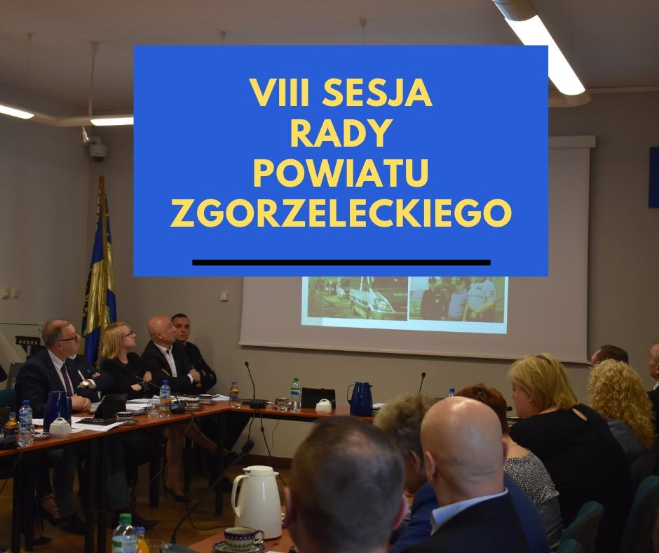 VIII sesja Rady Powiatu Zgorzeleckiego