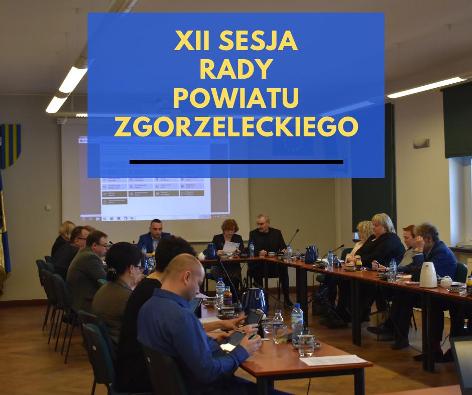 XII sesja Rady Powiatu Zgorzeleckiego