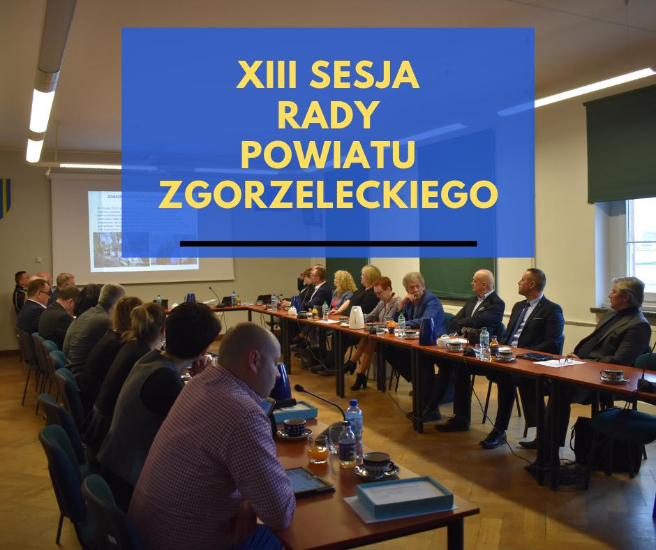 XIII sesja Rady Powiatu Zgorzeleckiego