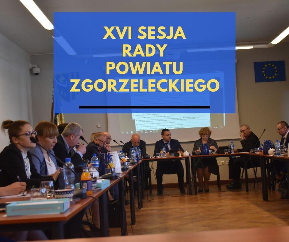 XVI sesja Rady Powiatu Zgorzeleckiego