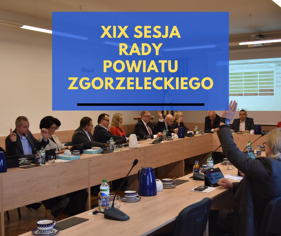 XIX sesja Rady Powiatu Zgorzeleckiego