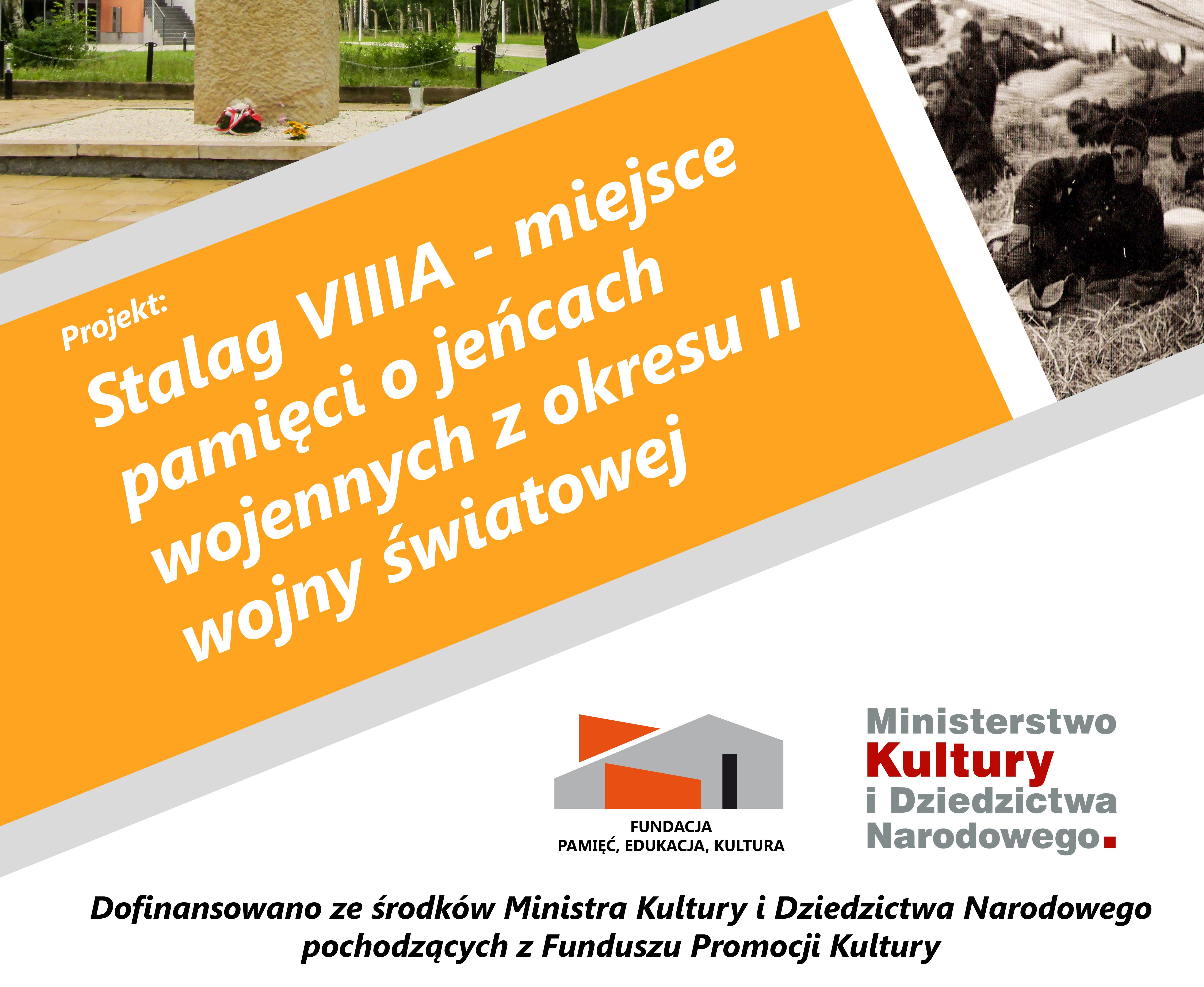 Fundacja Pamięć, Edukacja, Kultura z dotacją Ministerstwa Kultury i Dziedzictwa Narodowego