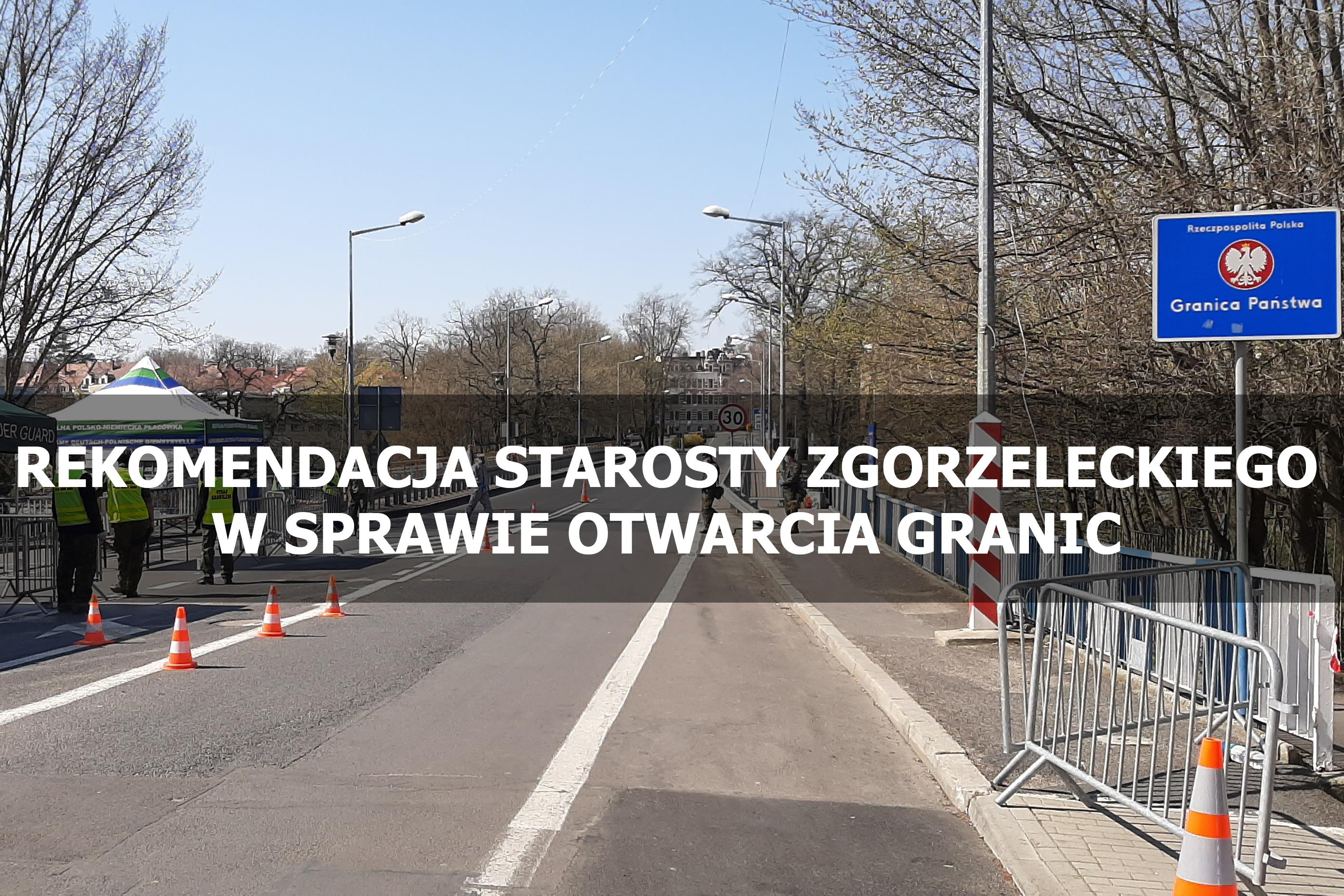Rekomendacja Starosty Zgorzeleckiego ws. otwarcia granic