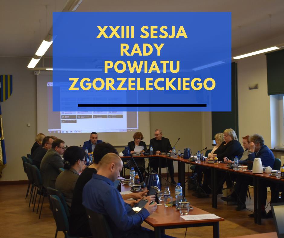 XXIII sesja Rady Powiatu Zgorzeleckiego