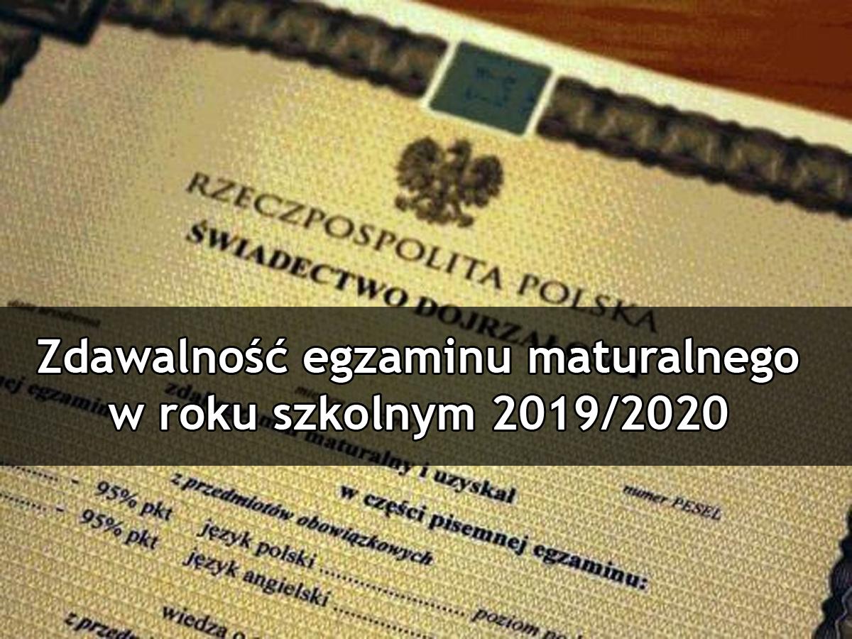 Zdawalność egzaminu maturalnego w roku szkolnym 2019/2020