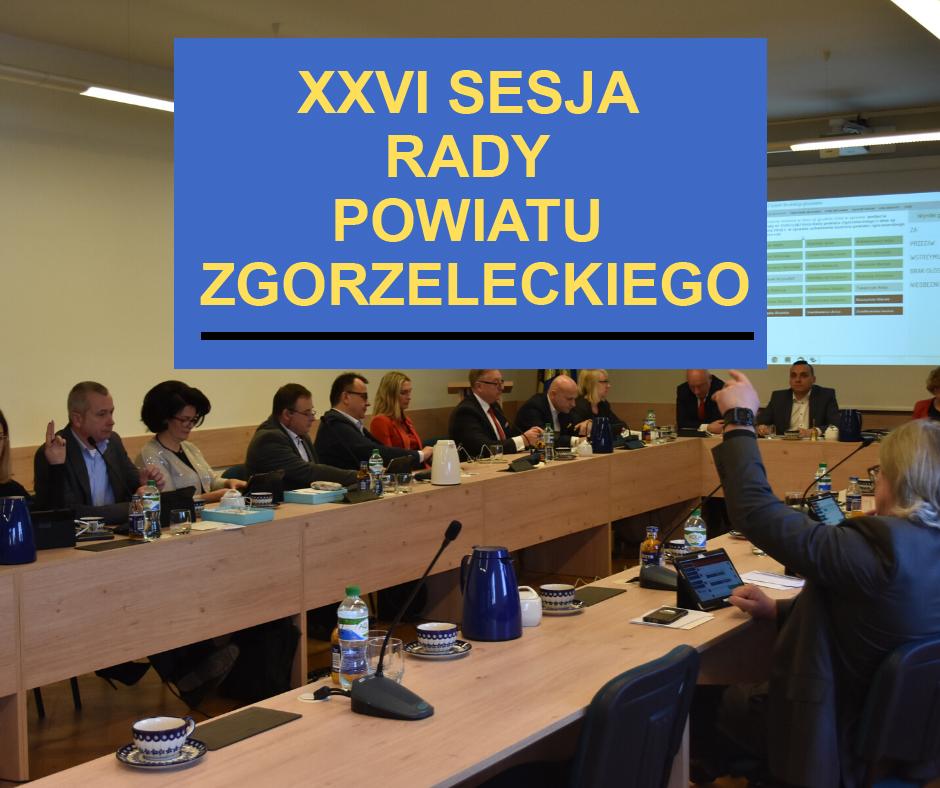 Zaproszenie na XXVI sesję Rady Powiatu Zgorzeleckiego