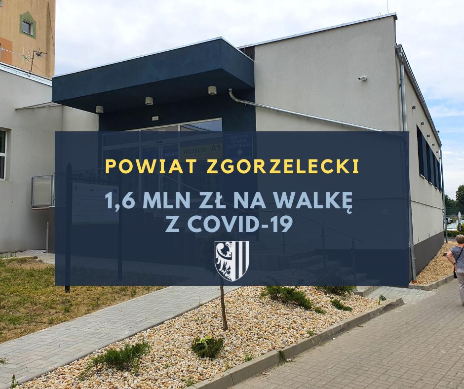 Ponad 1,6 mln zł wsparcia na walkę z COVID-19 dla powiatu zgorzeleckiego