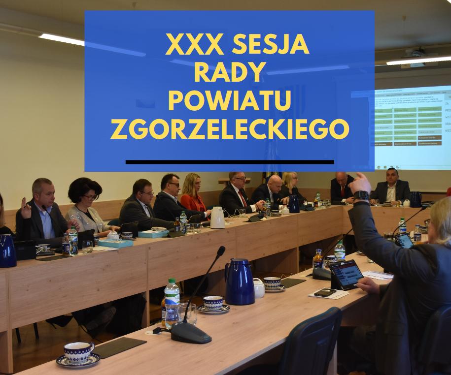XXX sesja Rady Powiatu Zgorzeleckiego