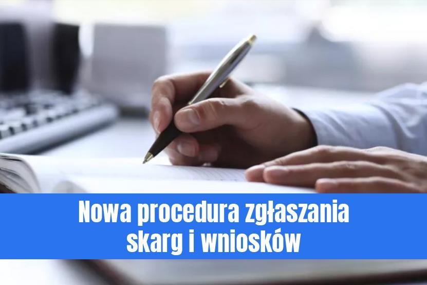 Nowa procedura zgłaszania skarg i wniosków