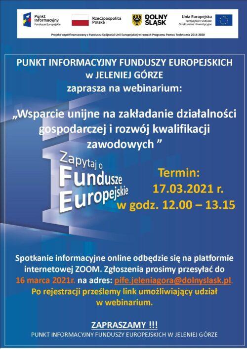 """Webinarium pt """"Wsparcie unijne na zakładanie działalności gospodarczej i rozwój kwalifikacji zawodowych"""""""