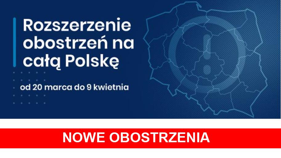 Od 20 marca w całej Polsce będą obowiązywać rozszerzone zasady bezpieczeństwa
