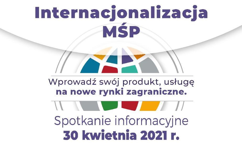 Internacjonalizacja MŚP – spotkanie informacyjne