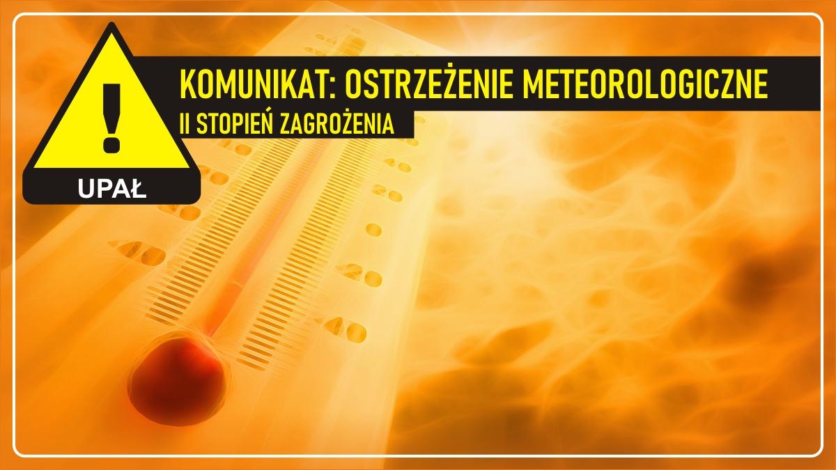 Ostrzeżenie meteorologiczne – upały