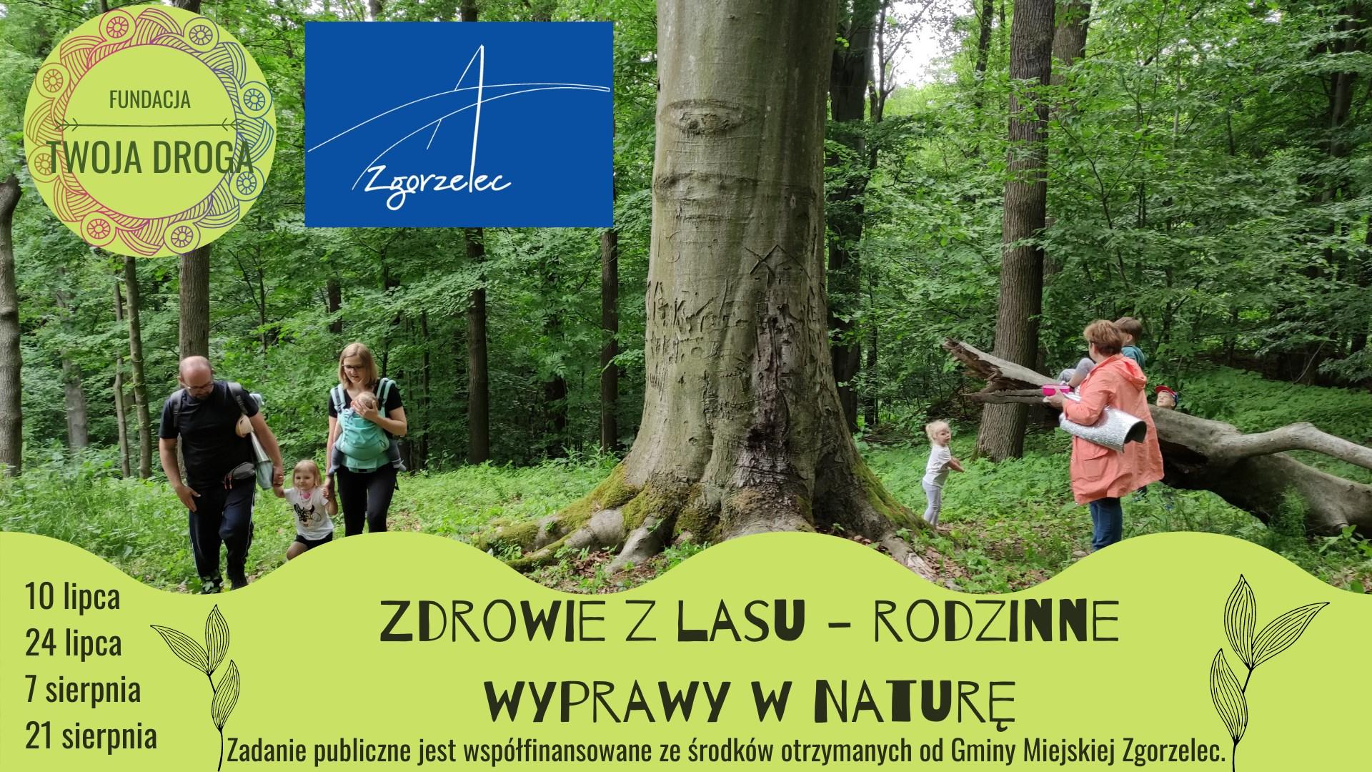 """""""Zdrowie z lasu – rodzinne wyprawy w Naturę""""."""